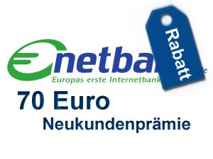70 Euro Neukundenprämie