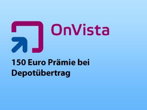 Bis zu 150 Euro Prämie bei Depotübertrag